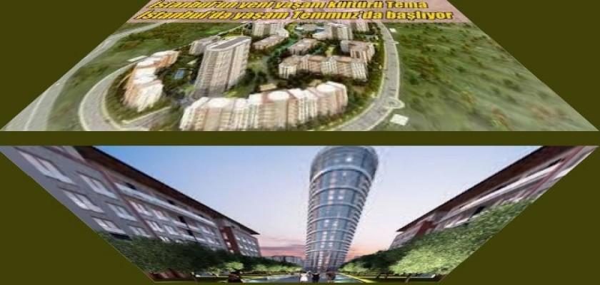 İstanbul'un Yeni Yaşam Alanı Tema İstanbul