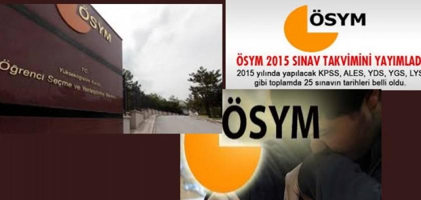 ÖSYM 2015 Yılı Sınav tarihlerini açıklandı